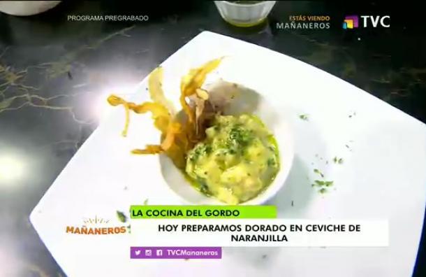 La Cocina del Gordo: Dorado en ceviche de naranjilla